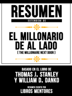 El Millonario De Al Lado (The Millionaire Next Door) – Resumen Extendido Del Libro De Thomas J. Stanley Y William D. Danko
