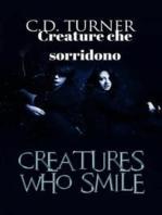 Creature Che Sorridono