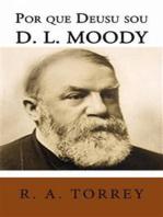 Por Que Deus Usou D. L. Moody