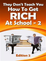 They Don't Teach You How To Get Rich At School-2 (1, #2)