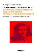 Note sul Machiavelli, sulla politica e sullo stato moderno