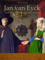 Jan van Eyck Drawings & Paintings (Annotated)