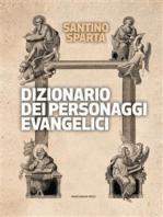Dizionario dei personaggi evangelici
