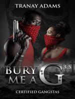 Bury Me a G 3.5