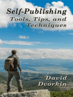 Self−Publishing Tools, Tips, and Techniques