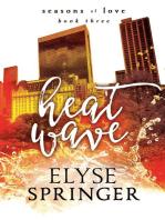 Heat Wave (Seasons of Love, Book 3)