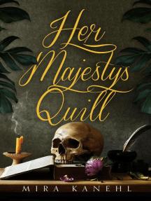 Her Majesty's Quill: Naupaka, #1