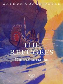 The Refugees – Die Flüchtlinge: Eine Geschichte von zwei Kontinenten