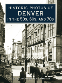 Historic Photos of Denver in the 50s, 60s, and 70s