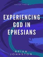 Experiencing God in Ephesians