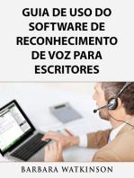 Guia de uso do Software de Reconhecimento de Voz para escritores