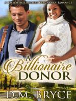 A Billionaire Donor