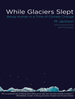While Glaciers Slept
