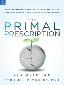 "The Primal Prescription: Surviving The ""Sick Care"" Sinkhole"