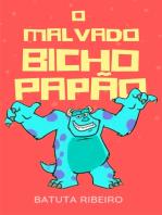 O malvado Bicho Papão