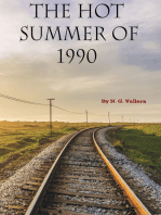 The Hot Summer of 1990