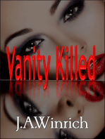 Vanity Killed