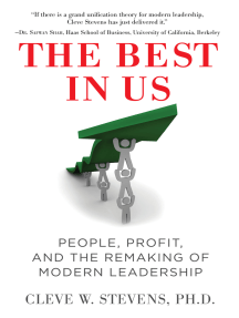 Selections from The Best in Us: People, Profit, and the Remaking of Modern Leadership