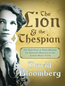 The Lion and the Thespian: The True Story  of Prime Minister JG Strydom's Marriage to the Actress Marda Vanne