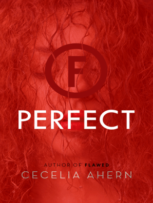 Perfect By Cecelia Ahern Book Read Online