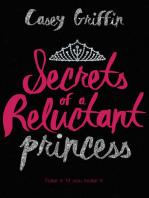 Secrets of a Reluctant Princess