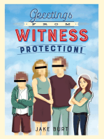 Greetings from Witness Protection!