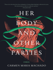 Her Body and Other Parties: Stories