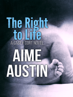 The Right to Life