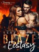 Blaze of Ecstasy