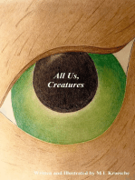 All Us, Creatures