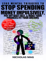 1203 Mental Triggers to Stop Spending Money Impulsively, Pay off Debt Fast, & Make Your Finances Fit Your Dreams