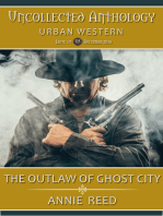 The Outlaw of Ghost City (Uncollected Anthology
