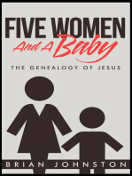 Five Woman and a Baby - The Genealogy of Jesus