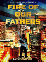 Fire of Our Fathers: Heritage of Liberty, #1