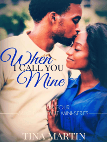 When I Call You Mine: Mine By Default Mini-Series, #4