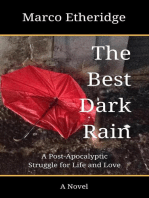 The Best Dark Rain