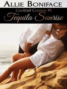Tequila Sunrise: Cocktail Cruise Series, #1