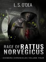 Rage Of Rattus Norvegicus