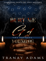 Bury me a G 4