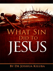 What Sin Did To Jesus