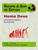 Resumo & Guia De Estudo - Homo Deus