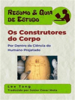 Resumo & Guia De Estudo - Os Construtores Do Corpo