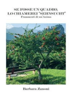 """Se fosse un quadro, lo chiamerei """"Sehnsucht"""""""
