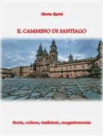 Il «Cammino Compostelano»
