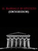 Il manuale di Epitteto (Enchiridion)