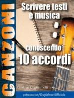 Comporre canzoni conoscendo 10 accordi