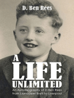 A Life Unlimited-An Autobiography of D.Ben Rees from Llanddewi Brefi to Liverpool