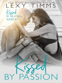 Kissed by Passion: Kissed by Billions, #1