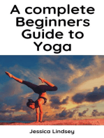 A Complete Beginners Guide to Yoga