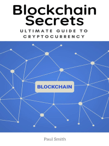 Blockchain Secrets - Ultimate Guide to Cryptocurrency